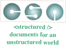 <structured /> documents for an unstructured world